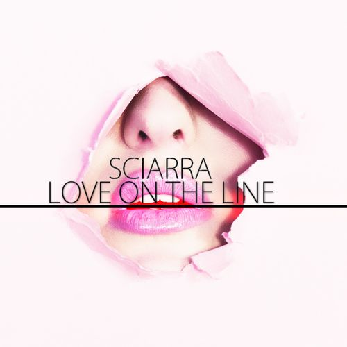 Sciarra - Love On The Line