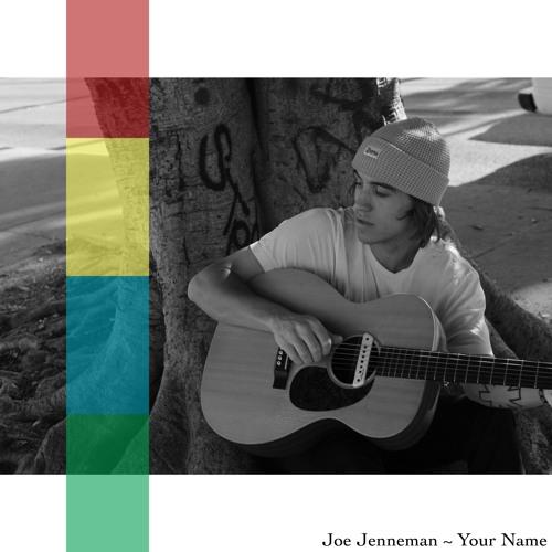 Joe Jenneman - Your Name