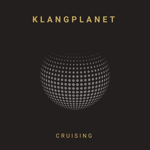 KLANGPLANET - Cruising