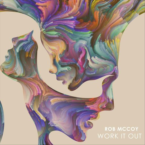 Rob McCoy - Work It Out