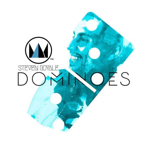 Steven Royale - Dominoes