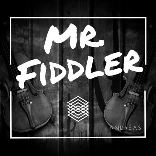 Andréas - Mr. Fiddler