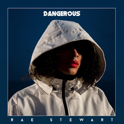 Rae Stewart - Dangerous