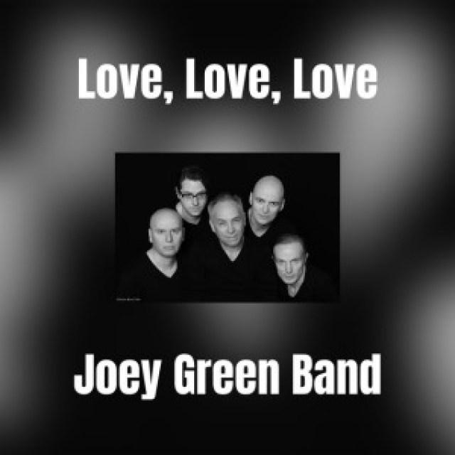 https://i2.wp.com/broadtubemusicchannel.com/wp-content/uploads/2018/08/Joey-Green-Band-Love-Love-Love.jpg?resize=640%2C640&ssl=1
