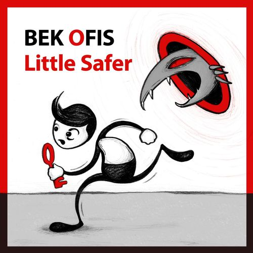 Bek Ofis - Little Safer