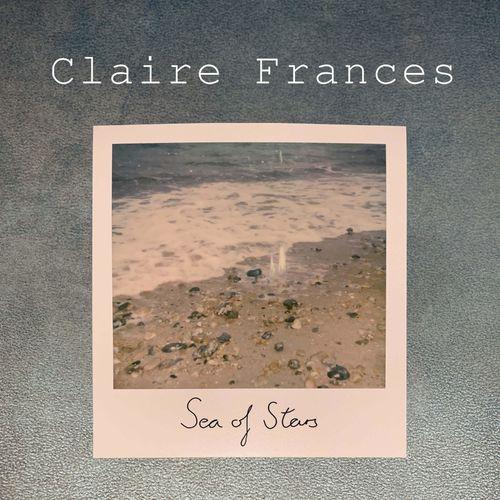 Claire Frances – Sea Of Stars