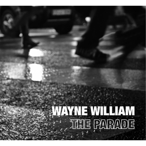 Wayne William - Don't Fade Away