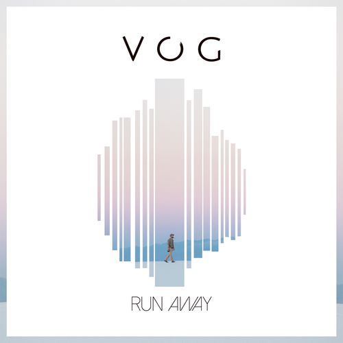 VOG – Run Away