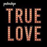 Revolvers – True Love