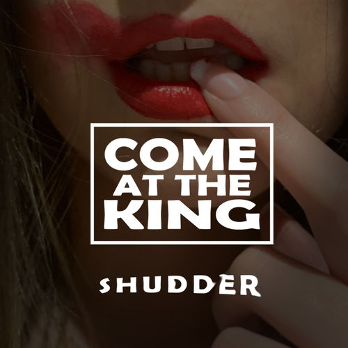 Come at the King – Shudder