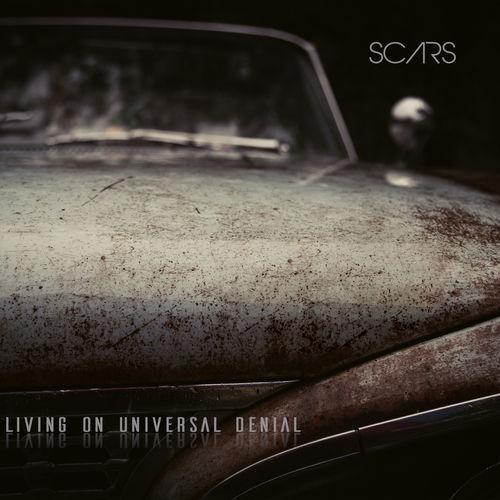 Living On Universal Denial – Scars