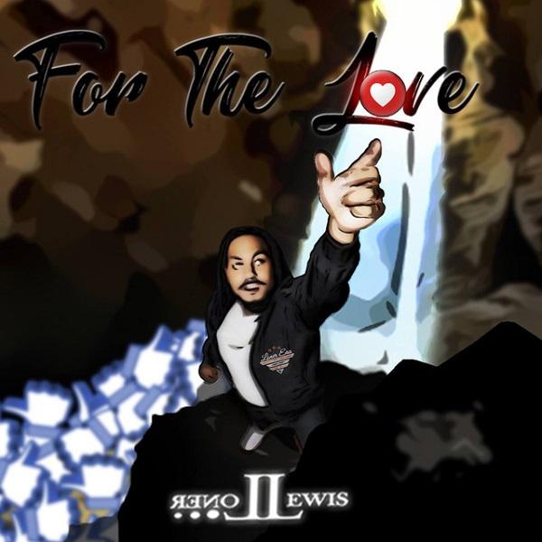 https://i2.wp.com/broadtubemusicchannel.com/wp-content/uploads/2019/03/Loner-Lewis-–-For-The-Love.jpg?resize=600%2C600&ssl=1