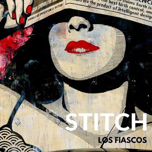 Los Fiascos – Stitch