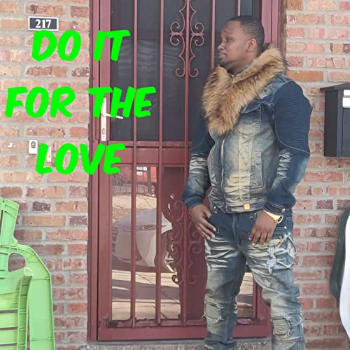 Yahweh Kendafi - Do It For The Love