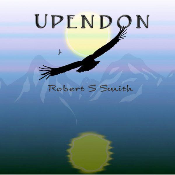 Robert S Smith – Upendo
