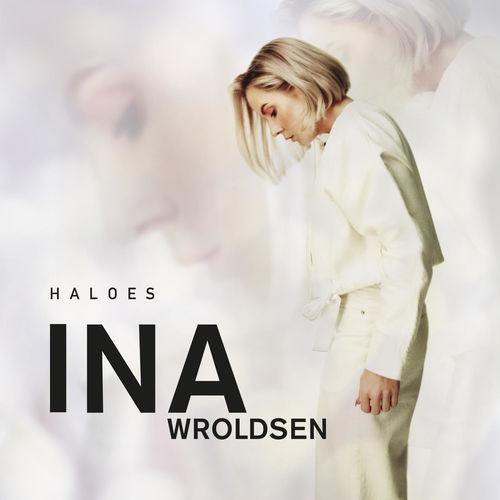 Ina Wroldsen – Haloes