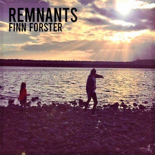 Finn Forster - Remnants