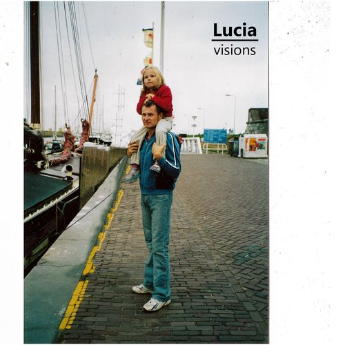 Lucia - Visions