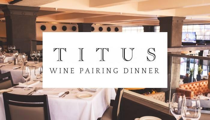Titus Vineyards Wine Pairing Dinner