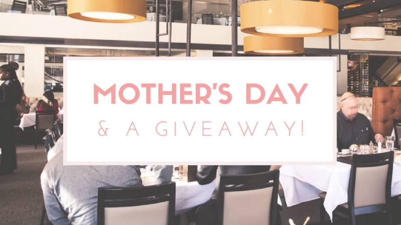 Mother's Day & A Giveaway