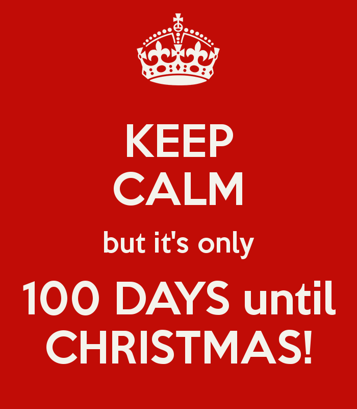 Apologies! It's Only 100 Days Until Christmas!