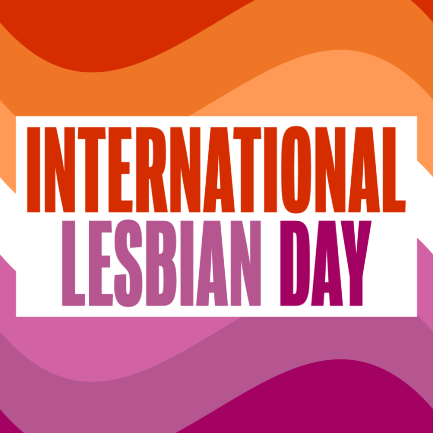 Today Is International Lesbian Day