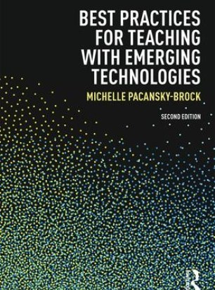 Cover image, Best Practices for Teaching with Emerging Technologies, second edition