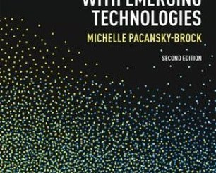 2nd ed of Best Practices for Teaching With Emerging Technologies Now Available!