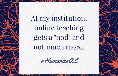 Teach online? Why don't you feel valued?