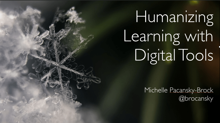 Humanizing Learning with Digital Tools