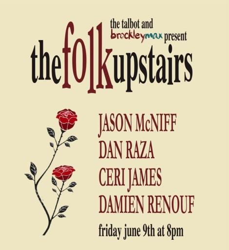 The Folk Upstairs - Friday 9th 2017