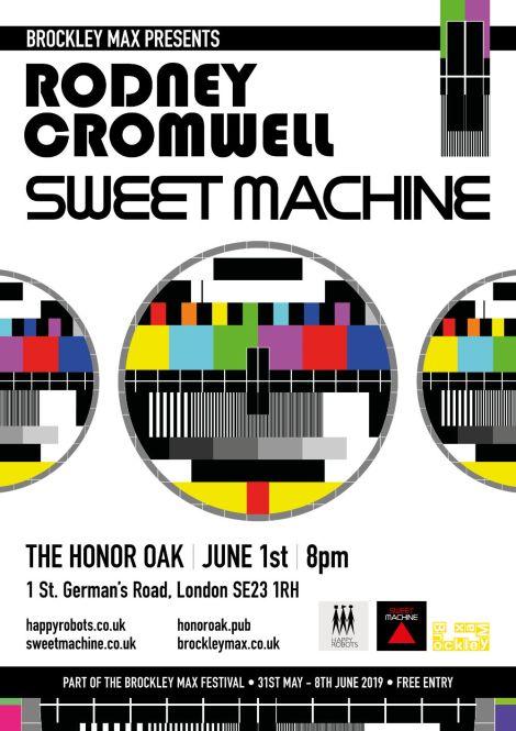 Rodney Cromwell and Sweet Machine