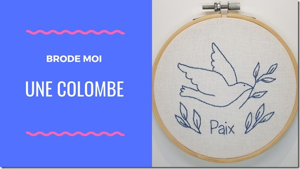 Brode moi une colombe