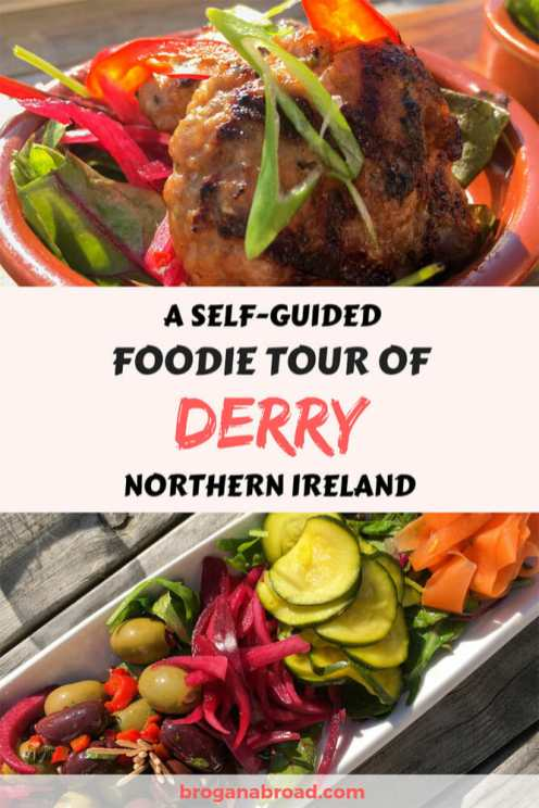 Follow my foodie tour of Derry ~ Londonderry in Northern Ireland, where excellent restaurants focus on seasonal and locally sourced ingredients to produce magic on a plate. #Foodie #Derry #Londonderry #NorthernIreland