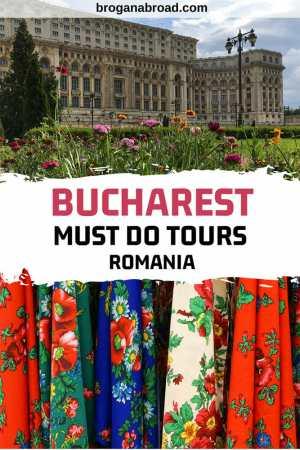 4 Must-Do Tours of Bucharest, Romania