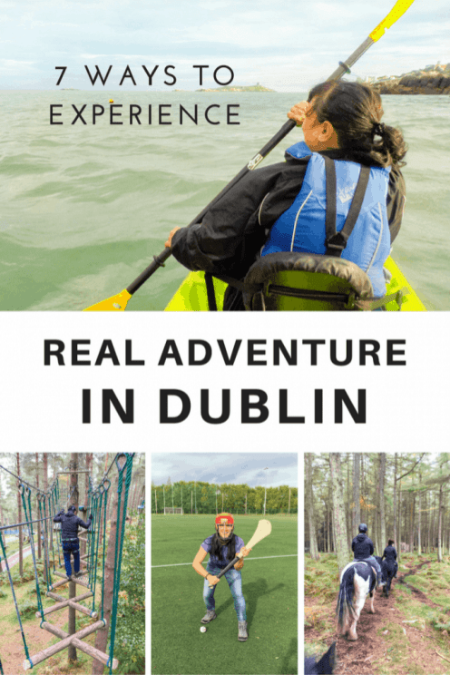7 Ways to Experience Real Adventure in Dublin