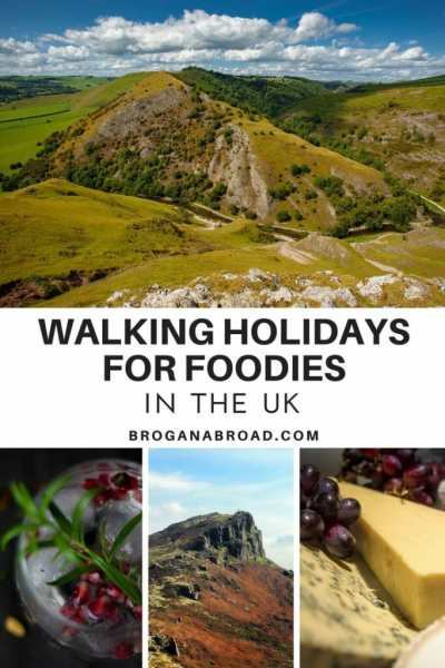 Walking Holidays for Foodies in the UK