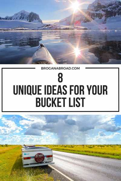 8 Unique Bucket List Ideas to Add to Your List