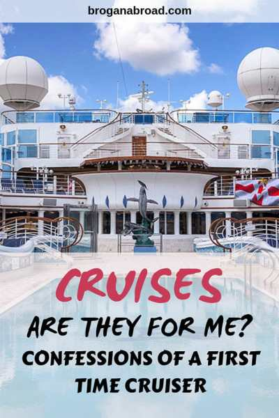 Confessions of a First Time Cruiser - Is Cruising for Me?