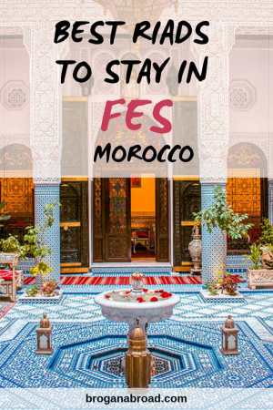 Accommodation Guide to Fes, Morocco - Best Riads in Fes