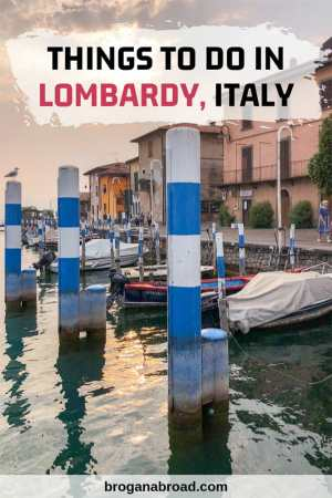 Awesome Things to Do in Lombardy, Italy