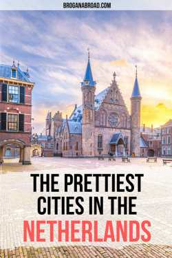 The Most Beautiful Cities in The Netherlands