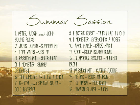 Summer Session 2013 Playlist