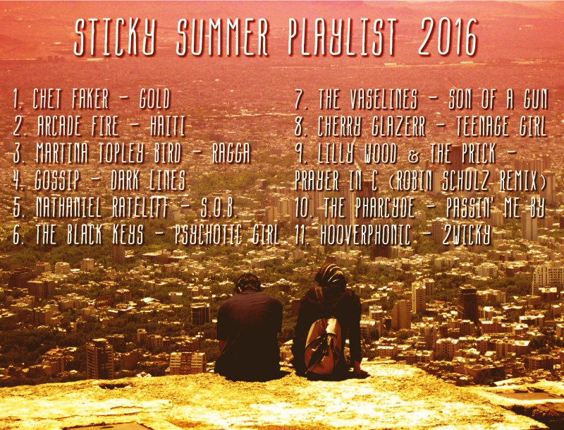 Playlist Sticky Summer 2016 Song Listing