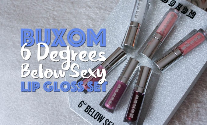 Buxom Six Degrees Below Sexy Lip Gloss Set