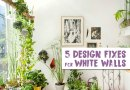5 Cheap & Easy Design Fixes That Make the Most of White Walls