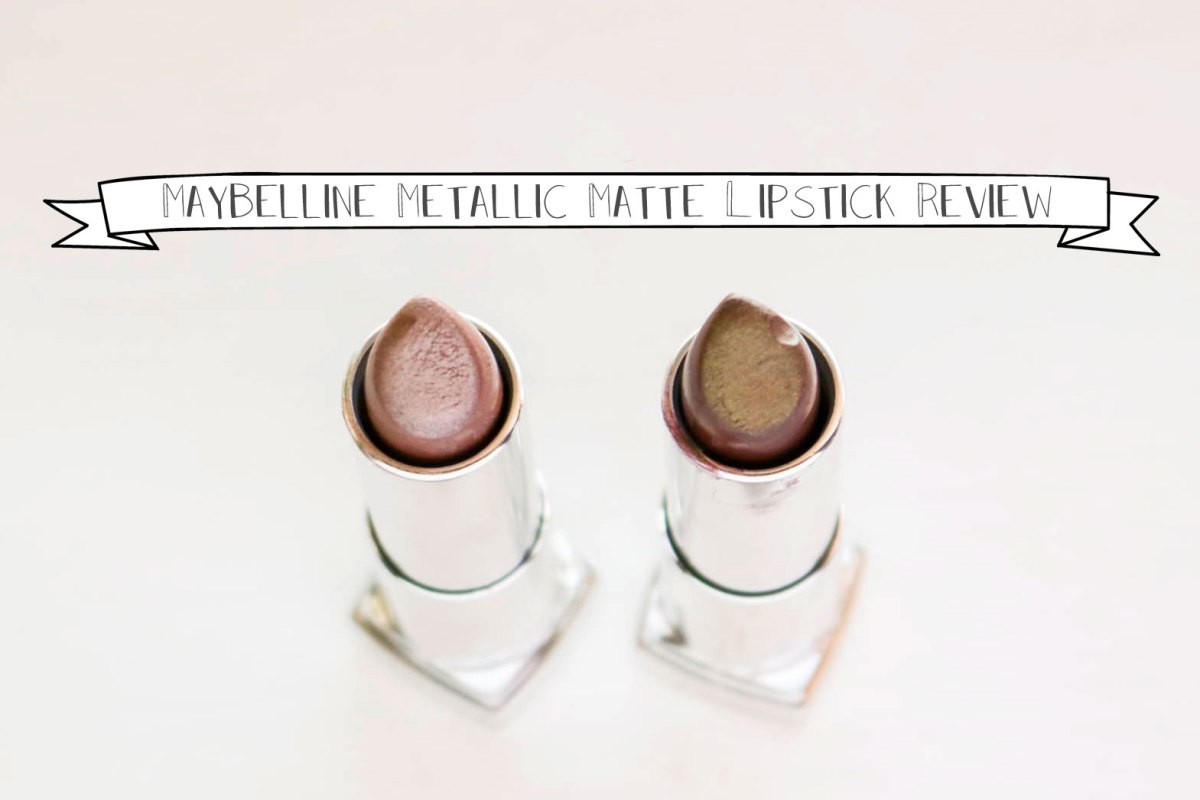 Review: Gorgeous New Maybelline Color Sensational Matte Metallic Lipsticks