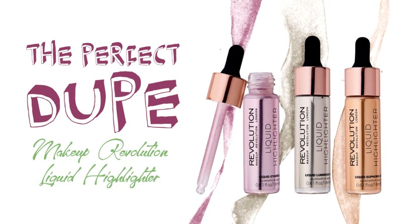 A Sweet 9 Dupe For The Cover Fx Liquid Highlighters Broke And