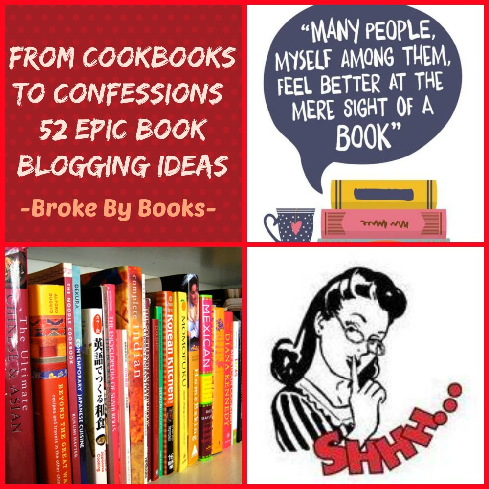An Epic List of 52 Book Blogging Ideas: From Cookbooks to