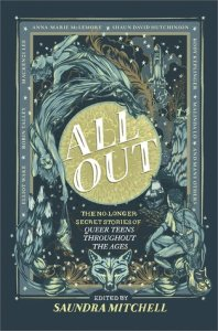 All Out: The No-Longer-Secret Stories of Queer Teens Throughout the Ages edited by Saundra Mitchell book cover
